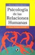 Psicolog�a de las relaciones humanas. Manual te�rico-pr�ctico.