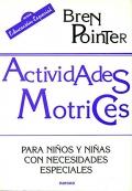 Actividades Motrices. Para ni�os y ni�as con necesidades especiales.