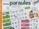 Formar paraules. Quines lletres formen la paraula ....