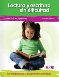 Lectura y escritura sin dificultad. Por competencias y bajo proyectos de trabajo. (3 cuadernos)