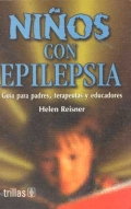 Ni�os con epilepsia. Gu�a para padres, terapeutas y educadores.