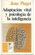 Adaptaci�n vital y psicolog�a de la inteligencia. Selecci�n org�nica y fenocopia