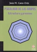 Psicolog�a de los grupos. Estructura y procesos.