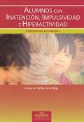 Alumnos con inatenci�n, impulsividad e hiperactividad
