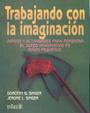 Trabajando con la imaginaci�n. Juegos y actividades para fomentar el juego imaginativo en ni�os peque�os.