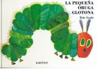 La peque�a oruga glotona (carton�)
