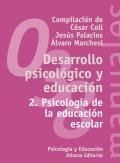 Desarrollo psicol�gico y educaci�n 2. Psicolog�a de la educaci�n escolar.
