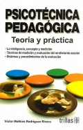 Psicot�cnica pedag�gica. Teoria y pr�ctica.