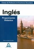 Ingl�s. Programaci�n Did�ctica. Cuerpo de Profesores de Ense�anza Secundaria. Suggestions for a syllabus design