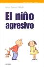 El ni�o agresivo