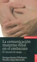 La comunicaci�n materno-filial en el embarazo. El v�nculo de apego.