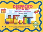 Despacito.Step by step. Avanzados. Psicomotricidad. Fine motor coordination