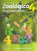 Zool�gico de las matem�ticas. Actividades para desarrollar competencias matem�ticas (Nivel 4 a�os)