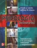 Psicolog�a Industrial. Introducci�n a la psicolog�a industrial y organizacional.