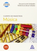 Educaci�n Musical. Secuencia de Unidades Did�cticas Desarrolladas. Cuerpo de maestros.