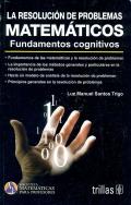 La resoluci�n de problemas matem�ticos. Fundamentos cognitivos.