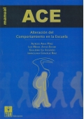 ACE, Alteraci�n del comportamiento en la escuela.