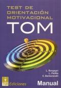 TOM, Test de Orientaci�n Motivacional. ( Juego completo ).