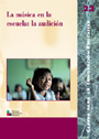La m�sica en la escuela: la audici�n