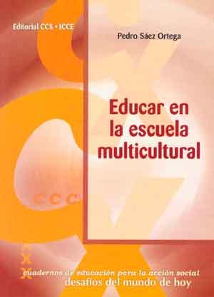 Educar en la escuela multicultural pedro s ez ortega for Educar en el exterior