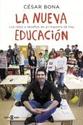 La nueva educaci�n. Los retos y desaf�os de un maestro de hoy