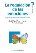 La regulacin de las emociones. una va a la adaptacin personal y social