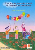 Emocionate. 2º ciclo de primaria. Programa de desarrollo infantil en competencias emocionales. Volumen II