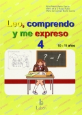 Leo, comprendo y me expreso 4 (10-11 aos)
