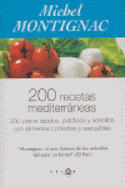 200 recetas mediterr neas 200 platos r pidos y sencillos - Platos rapidos y sencillos ...