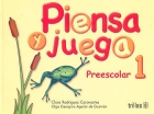 Piensa y juega. Preescolar 1.