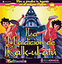 La maldici�n de Kalk-ul-at�. ( CD ) - Versi�n educativa -