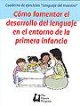Paquete de Cuadernos de ejercicios Lenguaje del maestro. C�mo fomentar el desarrollo del lenguaje. Alfabetizaci�n. Interaccion entre ni�os.