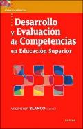 Desarrollo y evaluaci�n de competencias en educaci�n superior.