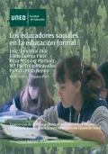 Los educadores sociales en la educaci�n formal. Experiencias de pr�ctica profesional para educadores sociales. Modelos de buenas pr�cticas para estudiantes de Educaci�n Social (DVD)