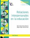 Relaciones interpersonales en la educaci�n.