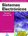 Sistemas Electrónicos. Temario. Volumen III. Cuerpo de Profesores de Enseñanza Secundaria.