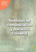 Sistemas de comunicación y paralisis cerebral.