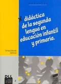 Did�ctica de la segunda lengua en educaci�n infantil y primaria