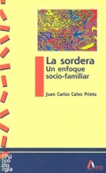 La sordera. Un enfoque socio-familiar.
