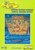 Rebelión en el arca. De 8 a 12 años. Colección ORTO - CUENTOS.