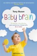 Baby brain. El m�todo m�s efectivo para potenciar el desarrollo de tu beb�. (Solo libro de bolsillo)