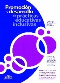 Promocin y desarrollo de prcticas educativas inclusivas.