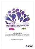 Neuroef. La revoluci�n de la educaci�n f�sica desde la neurociencia