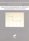 Manual de psicolog�a de la atenci�n. Una perspectiva neurocient�fica.