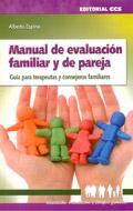 Manual de evaluación familiar y de pareja. Guía para terapeutas y consejeros familiares