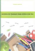 Agenda de trabajo para ni�os con TEA. Diario de dificultades - Historias sociales activas - Planificaci�n diaria. (solo agenda)