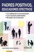 Padres positivos, educadores efectivos