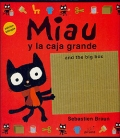 Miau y la caja grande. Miau and the big box. (bilinge)