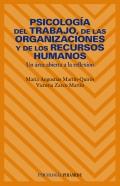Psicolog�a del trabajo, de las organizaciones y de los recursos humanos. Un �rea abierta a la reflexi�n.