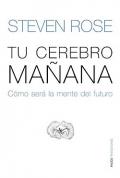 Tu cerebro maana. Cmo ser la mente del futuro.